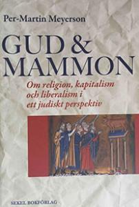 Bokomslag till Gud & Mammon av Per-Martin Meyerson.