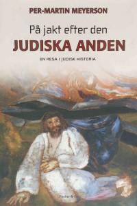 Bokomslag till På jakt efter den judiska anden av Per-Martin Meyerson.