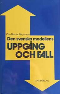 sns-svenska-modellens-uppgang-och-fall